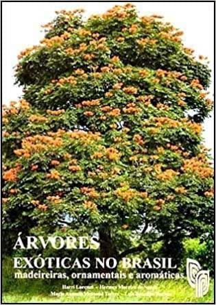 9788586714191: ÁRvores Exóticas No Brasil: Madeireiras, Ornamentais E Aromáticas
