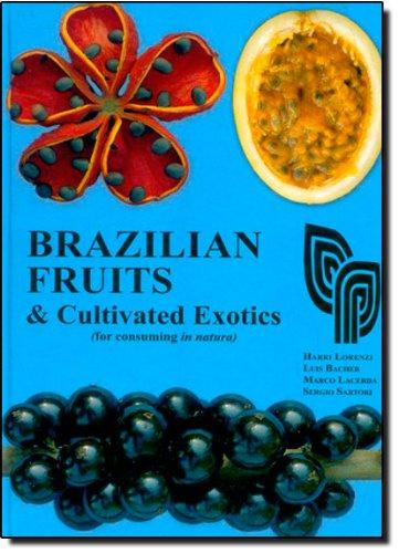 9788586714245: Brazilian Fruits & Cultivated Exotics