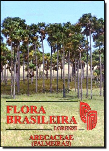9788586714368: Flora Brasileira Lorenzi: Arecaceae (Palmeiras)