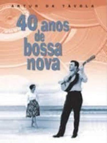 40 Amos De Bossa Nova: Tavola, Artur Da