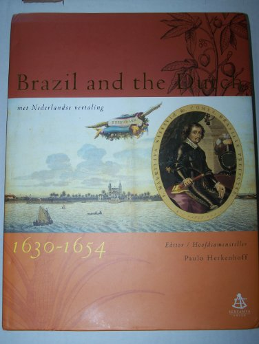 9788586796265: Brazil and the Dutch, met Nederlandse vertaling 1630 - 1654, O Brasil e os holandeses, 1630-1654 (Portuguese and English Edition)