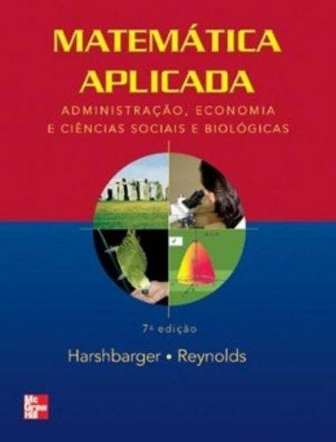 9788586804847: Matemática Aplicada. Administração, Economia e Ciências Sócias e Biológicas (Em Portuguese do Brasil)