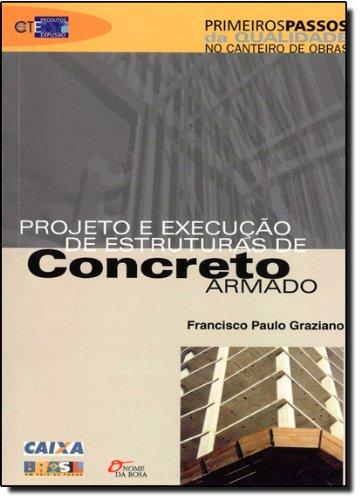 9788586872402: Projeto e Execucao de Estruturas de Concreto Armado
