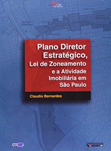 9788586872426: Plano Diretor Estratégico, Lei De Zoneamento E A Atividade Imobiliária Em São Paulo (Em Portuguese do Brasil)