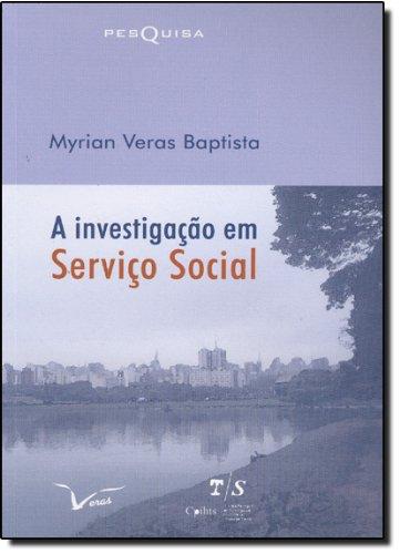 9788587064271: Investigacao em Servico Social, A