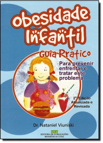9788587098139: Obesidade Infantil. Guia Pratico Para Profissionais Da Saúde
