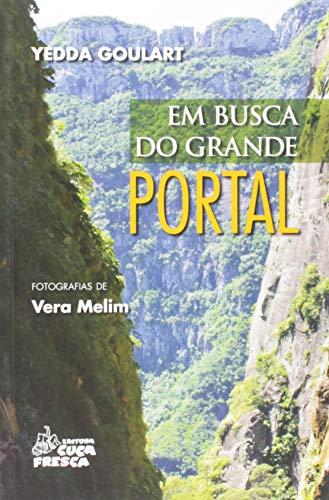 9788587140500: Em Busca Do Grande Portal - Cuca Fresca