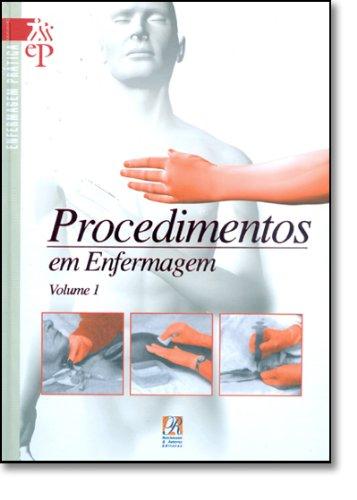 Procedimentos Em Enfermagem - 3 Volumes - vide)