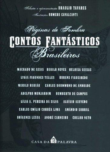 Paginas de Sombra: Contos Fantasticos Brasileiros (Portuguese: Tavares, Braulio