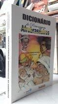 Dicionário de personagens afrobrasileiros.: Souza, Licia Soares