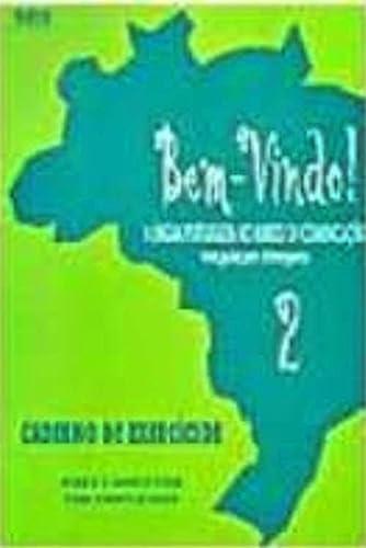 9788587343253: Bem-Vindo! a Lingua Portuguesa No Mundo De Comunicacao Exercicios 2: Versao Anglo-Saxonica (Portuguese Edition)