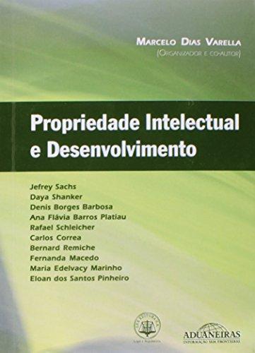 Propriedade Intelectual E Desenvolvimento (Portuguese Edition): n/a