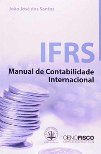 9788587364937: Ifrs - Manual De Contabilidade Internacional