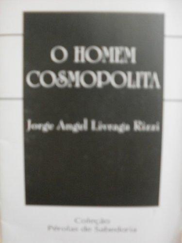 9788587389503: O Homem Cosmopolita (Coleção Pérolas de Sabedoria)