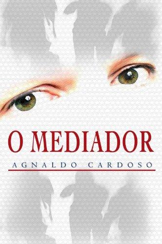 9788587430908: O Mediador (Em Portuguese do Brasil)