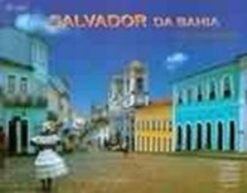 9788587467041: Salvador da Bahia: 100 Colorfotos