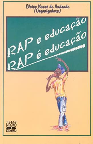 Rap E Educac~ao, Rap E Educac~ao: Elaine Nunes de Andrade