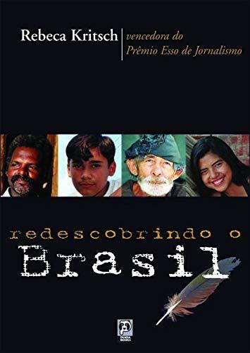 9788587537249: Redescobrindo o Brasil