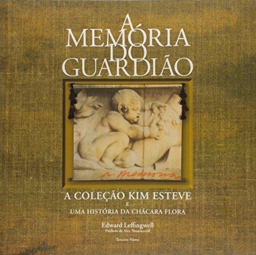 A memória do guardião - A coleção: Edward Leffingwell
