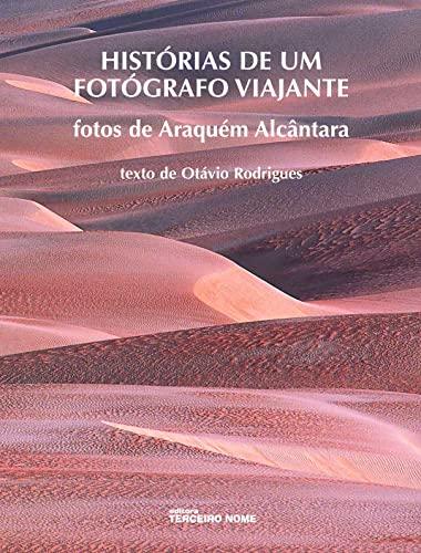 9788587556783: Historias De Um Fotógrafo Viajante (Em Portuguese do Brasil)