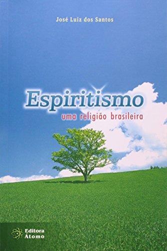 9788587585530: Espiritismo: uma Religião Brasileira