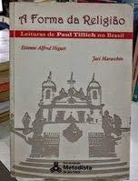 A forma da religi?o : leituras de: Higuet, Etienne Alfred