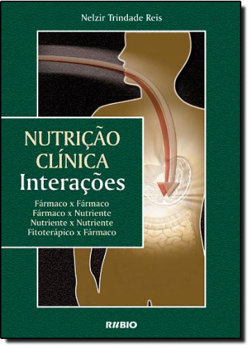 9788587600370: Nutrição Clínica. Interações (Em Portuguese do Brasil)
