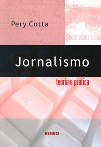 9788587600608: Jornalismo: Teoria e Prática