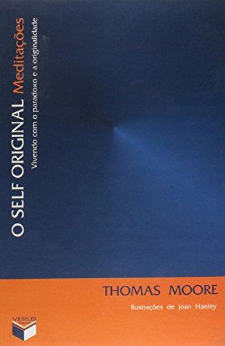 9788587795663: Self Original: Vivendo com o Paradoxo e a Originalidade