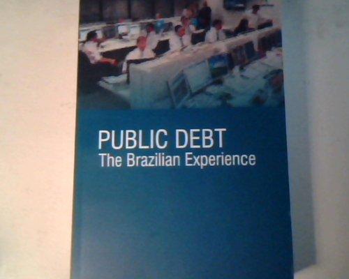9788587841346: Public Debt: The Brazilian Experience
