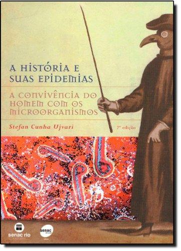 9788587864307: A História E Suas Epidemias (Em Portuguese do Brasil)