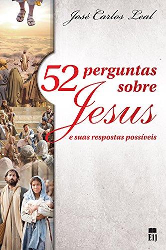 9788587873569: 52 Perguntas Sobre Jesus (Em Portuguese do Brasil)