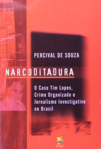 9788587917102: Narcoditadura: o Caso Tim Lopes