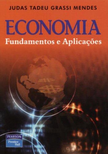 9788587918802: Economia: Fundamentos e Aplicações