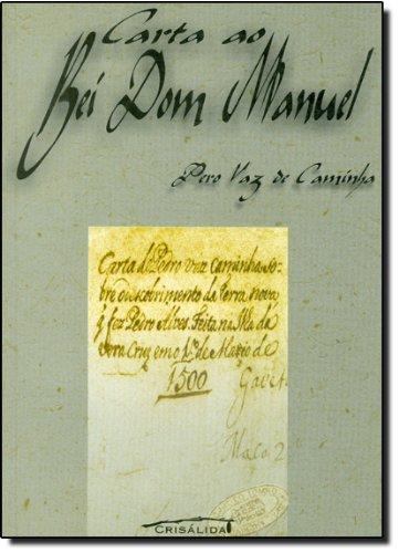 9788587961051: Carta Ao Rei Dom Manuel
