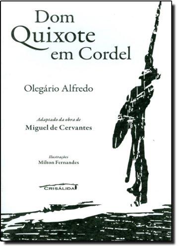 9788587961600: Dom Quixote em Cordel