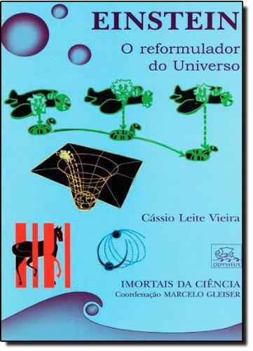 9788588023321: Einstein: o Reformulador do Universo