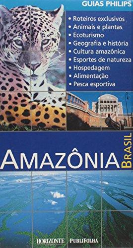 Amazània, Brasil (Guias Philips): Vários Autores