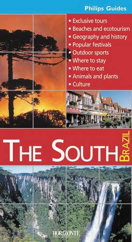 The South Brazil: Philips Guide