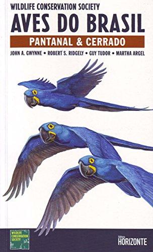 9788588031296: Aves Do Brasil. Pantanal E Cerrado. Português (Em Portuguese do Brasil)