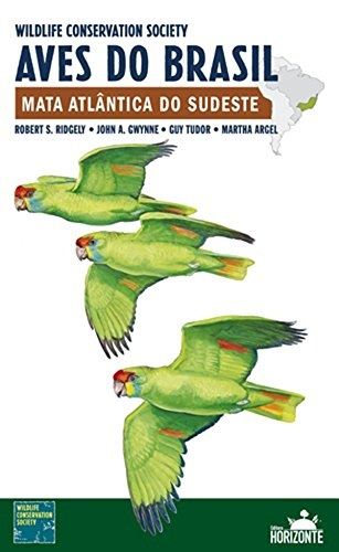 9788588031388: Aves do Brasil. Mata Atlântica do Sudeste (Em Portuguese do Brasil)