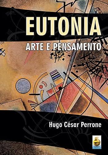 9788588062269: Eutonia: Arte e Pensamento