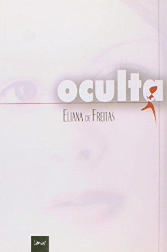 9788588075221: OCULTA - UMA SENTENCA MASCULINA