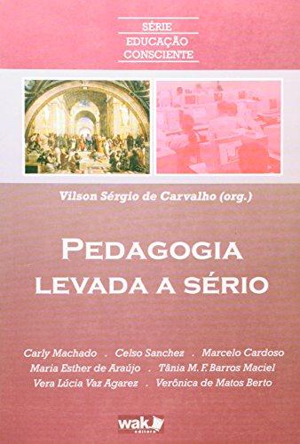 9788588081208: Pedagogia Levada a Serio