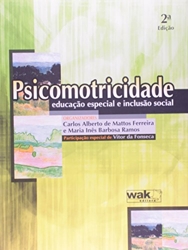 9788588081802: Psicomotricidade, Educacao Especial e Inclusao Social