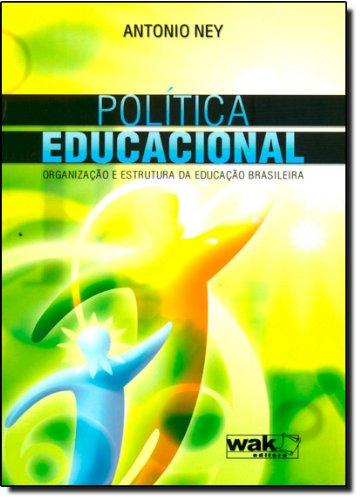 9788588081864: Politica Educacional: Organizacao e Estrutura da Educacao Brasileira