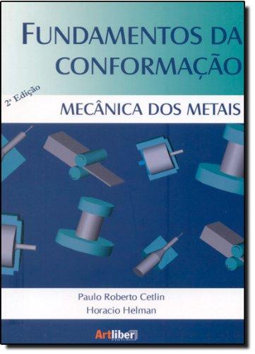 9788588098282: Fundamentos da Conformacao Mecanica dos Metais