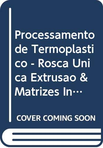 9788588098305: Processamento de Termoplásticos