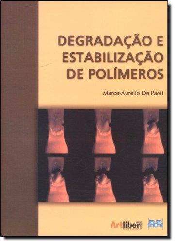 9788588098442: Degradacao e Estabilizacao de Polimeros