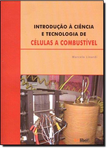 9788588098527: Introducao a Ciencia e Tecnologia de Celulas a Combustivel